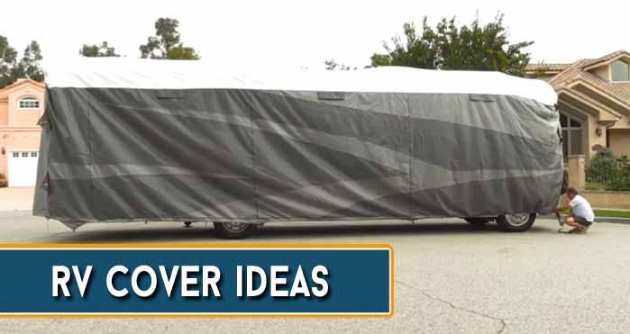 RV Cover Ideas