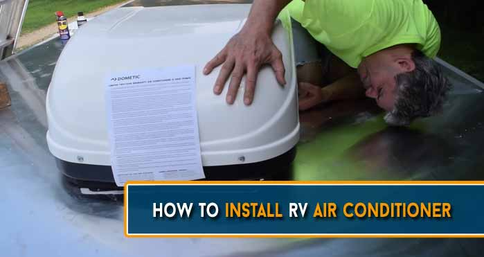 How to Install RV Air Conditioner