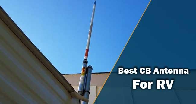 Best CB Antenna for RV