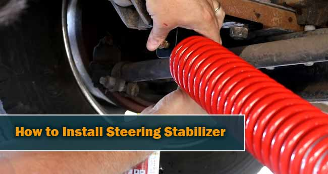 How to Install Steering Stabilizer