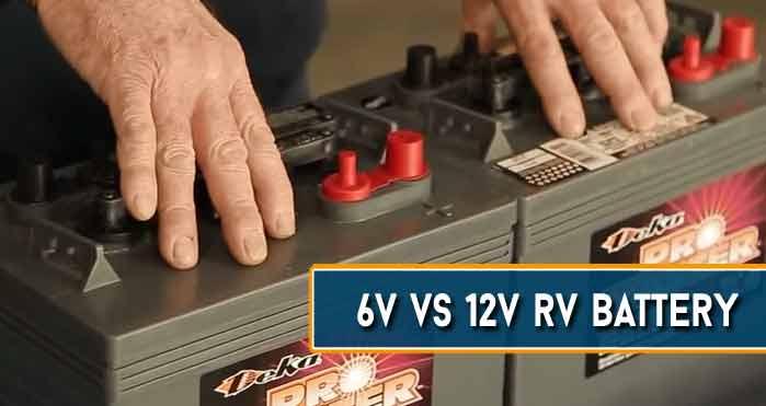 6v vs 12v rv battery